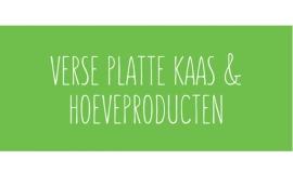 Verse platte kaas & hoeveproducten